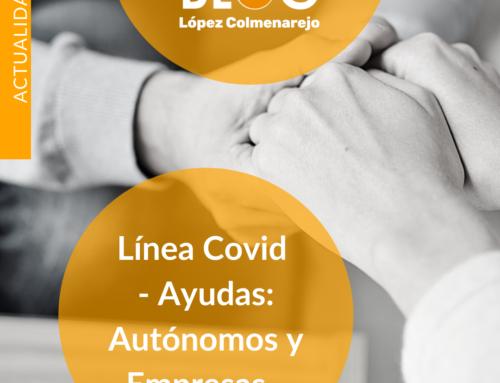 Línea Covid: Ayudas a empresas y autónomos